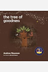 The Tree of Goodness: Helping children love themselves as they are (7) (Conscious Stories) Hardcover