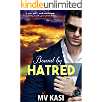 Bound by Hatred: An Indian Billionaire Romance