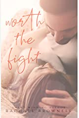 Worth The Fight Kindle Edition