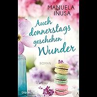 Auch donnerstags geschehen Wunder: Roman (German Edition)