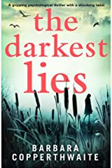 The Darkest Lies: A gripping psychological thriller with a shocking twist Kindle Edition
