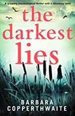 The Darkest Lies: A gripping psychological thriller with a shocking twist (English Edition)
