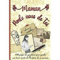 """Parle Nous De Toi Maman: Livre """" Raconte moi ton histoire """" A Compléter Avec L'Histoire De La Vie De Sa Mère - Cadeau…"""