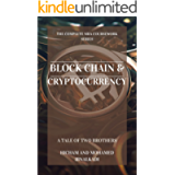 Blockchain and Cryptocurrency (The Complete MBA CourseWork Series Book 2)