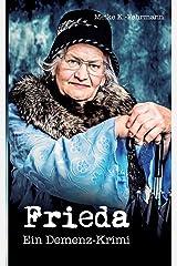 Frieda: Ein Demenz-Krimi Taschenbuch