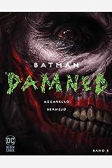 Batman: Damned: Bd. 3 Gebundene Ausgabe