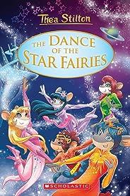 Thea Stilton: Special Edition #8: The Dance of the Star Fairies (Geronimo Stilton: Thea Stilton)