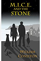 M.I.C.E. and the Stone Kindle Edition