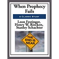 When Prophecy Fails (English Edition)