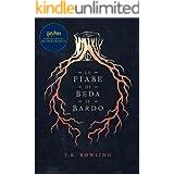 Le fiabe di Beda il Bardo: Harry Potter Il Libro della Biblioteca di Hogwarts (I libri della Biblioteca di Hogwarts Vol. 3)