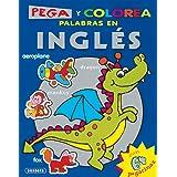 Pega y Colorea Palabras En Inglés (Súper Pega Y Colorea)