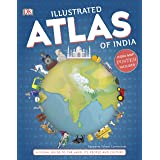 Illustrated Atlas of India: A Visual Guide to the Land, Its People and Culture