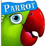 Cutout Board Book: Parrot ( Animals and Birds) (Cutout Books)
