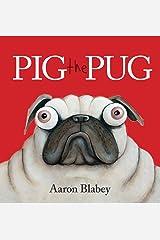 Pig the Pug Paperback