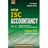 New I.S.C. Accountancy (Volume I Partnership Accounts & Volume II Company Accounts & Analysis of Financial Statements) Class-