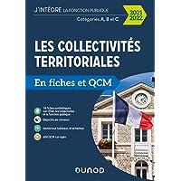 Les collectivités territoriales en fiches et QCM - 2021 2022 - Cat. A, B, C: Catégories A, B et C (2021-2022)