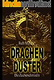 Drachendüster (Die Zauberschmiedin 5)