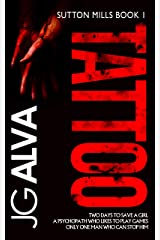 Tattoo: A disturbing and gripping psychological thriller (Sutton Mills Book 1) Kindle Edition
