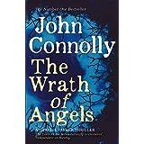 The Wrath of Angels (Charlie Parker Thriller): A Charlie Parker Thriller: 11