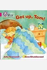 GET UP, TOM!: Band 01B/Pink B (Collins Big Cat Phonics) Paperback
