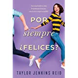 Por siempre ¿Felices? (Titania fresh) (Spanish Edition)