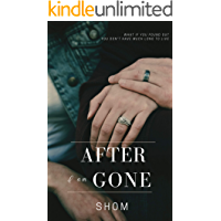 After I am gone : A Relationship Story : What if you found out you don't have much long to live