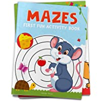 Mazes: First Fun Activity Books for Kids