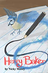 Henry Baker and the Magic Pencil Kindle Edition