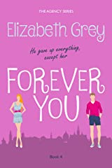 Forever You (The Agency Book 4) Kindle Edition