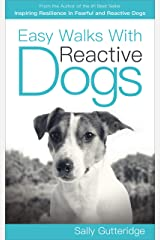 Easy Walks With Reactive Dogs (Mission Possible Solutions Book 3) Kindle Edition