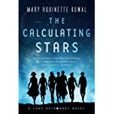 The Calculating Stars: A Lady Astronaut Novel: 1