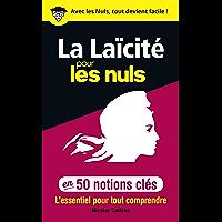50 notions clés sur la laïcité pour les Nuls