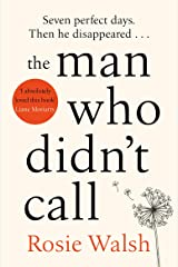 The Man Who Didn't Call: The OMG Love Story of the Year – with a Fantastic Twist Kindle Edition