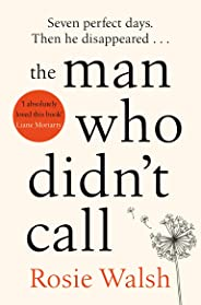 The Man Who Didn't Call: The OMG Love Story of the Year – with a Fantastic Twist