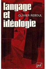 Langage et idéologie Broché