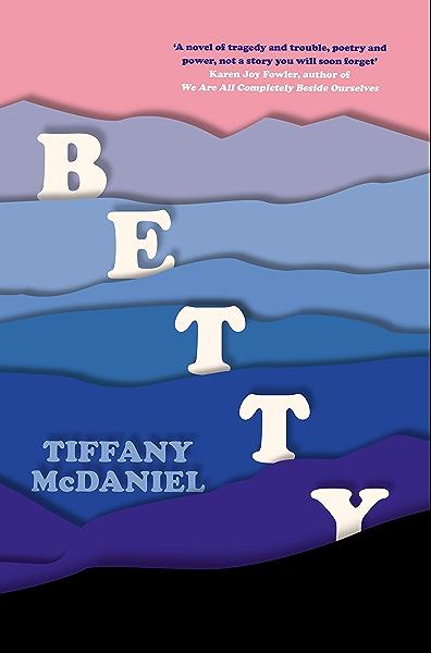 Betty The International Bestseller English Edition Ebook Mcdaniel Tiffany Amazon Fr