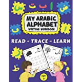 Arabic Writing Alphabet Workbook: Alif baa Arabic alphabet, Reading, Tracing, Writing and learning Arabic letters for…