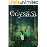 Odyssea Oltre le catene dell'orgoglio 2 (Italian Edition)