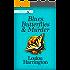 Blues, Butterflies & Murder (Myrtle Grove Garden Club Mystery Book 5) (English Edition)