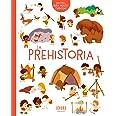 La prehistoria (IDEAKA)