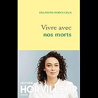 Vivre avec nos morts : Petit traité de consolation (Documents Français)