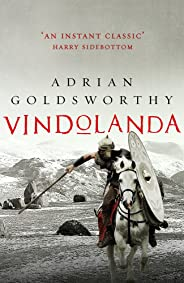 Vindolanda: An authentic and action-packed historical adventure set in Roman Britain
