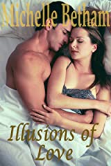Illusions of Love (All that Glitters... Book 2) Kindle Edition
