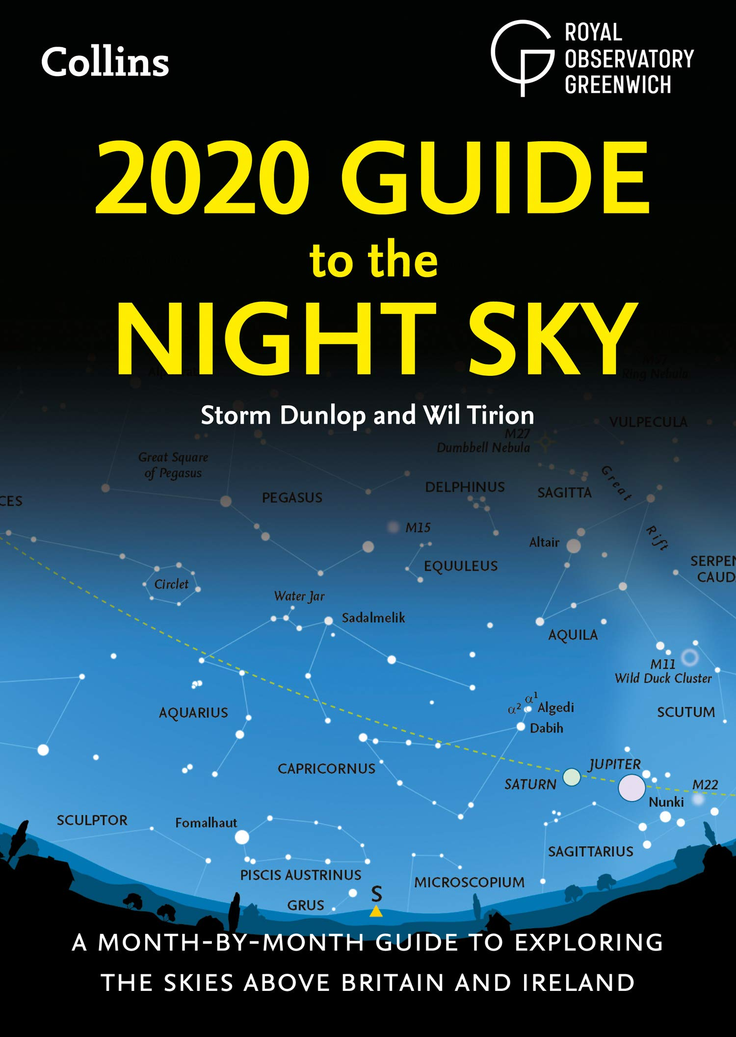 2020 Guide to the Night Sky: A month-by-month guide to exploring the skies above Britain and Ireland 1