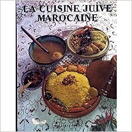 la cuisine juive marocaine livre