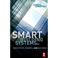 Smart Buildings Systems for Architects, Owners and Builders (English Edition)