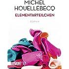 Elementarteilchen: Roman (Taschenbücher) (German Edition)