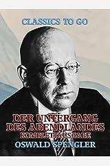 Der Untergang des Abendlandes - Komplettausgabe (German Edition) Versión Kindle