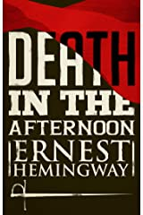 Death in the Afternoon Kindle Edition