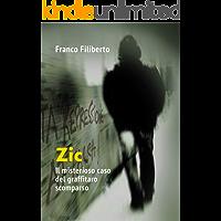 Zic: Il misterioso caso del graffitaro scomparso.